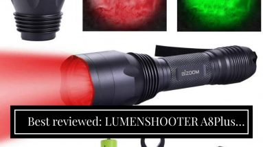 Top rated: LUMENSHOOTER A8Plus Long Range Zoomable Hunting Flashlight Spotlight Kit, Green Red...