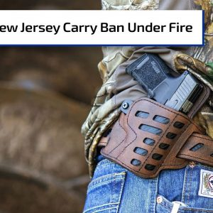 NJ Carry Laws Lawsuit, Supreme Court Push | Gun Talk Radio