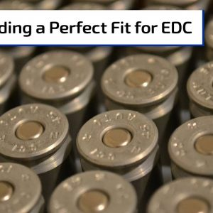 Perfecting Your Everyday Carry Gun & Ammo | Gun Talk Radio