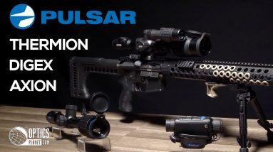Pulsar Thermion, Digex, Axion - OpticsPlanet.com
