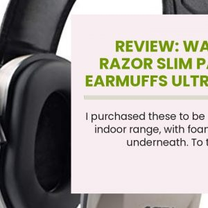 Review: Walker's Razor Slim Passive Earmuffs Ultra Low Profile 27dB NRR Light Weight