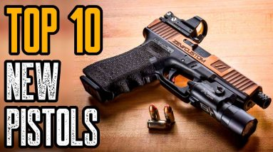 Top 10 New Pistols for Concealed Carry & Self Defense
