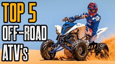 TOP 5 BEST OFF-ROAD ATV's YOU MUST SEE