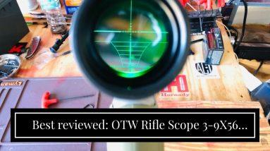 [Review] OTW Rifle Scope 3-9X56 Red&Green Mil-dot Illuminated Optics Optical Scope