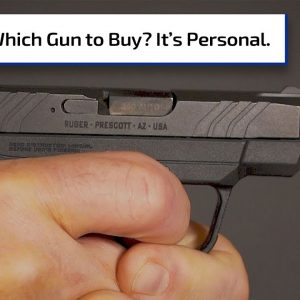 Gun 101: Which Handgun Do I Buy? | Gun Talk