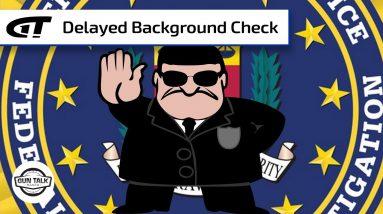 Background Check Approvals in Oregon Delayed For Months   Gun Talk Radio