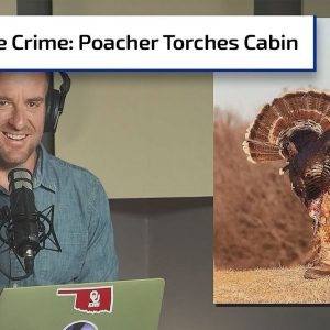 Poacher Burns Hunting Cabin in Retaliation | Gun Talk Hunt