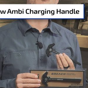 The Breach - Aero Precision's Ambi Charging Handle | Gun Dealio Alert