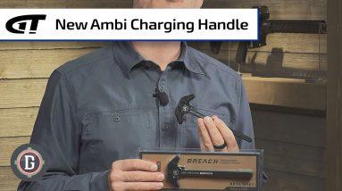 The Breach - Aero Precision's Ambi Charging Handle | Gun Dealio Alert