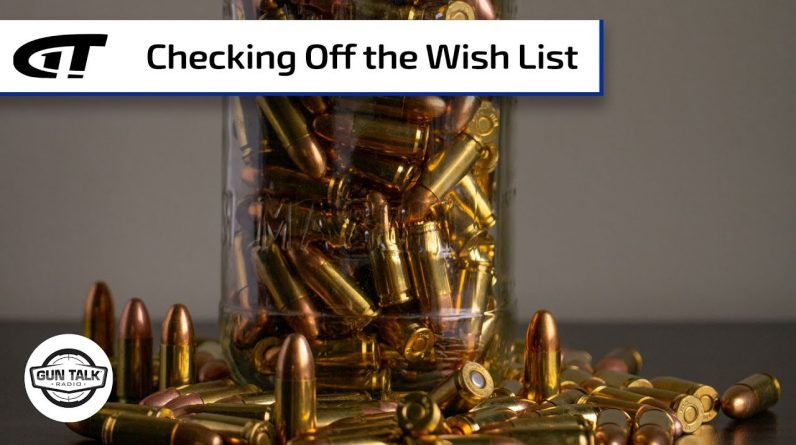 What's On Your Firearm Wish List for 2021? | Gun Talk Radio