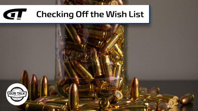 What's On Your Firearm Wish List for 2021? | Gun Talk Radio