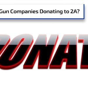 Are Gun Companies Working to Fight Gun Control? | Gun Talk Radio