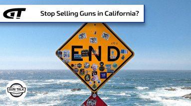 What if Gun Makers Boycotted California? | Gun Talk Radio