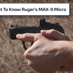 All About the New Ruger MAX-9 | Gun Talk Radio