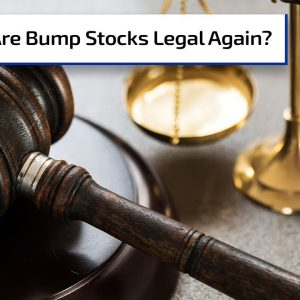 Are Bump Stocks Legal Again? | Gun Talk Radio