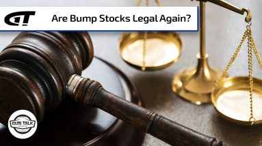 Are Bump Stocks Legal Again? | Gun Talk Radio