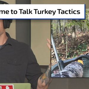 Early Season Turkey Tactics | Gun Talk Hunt