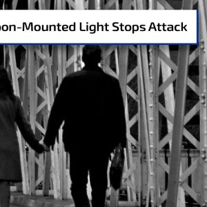 Firearm with Weapon-Mounted Light Stops Attack | Gun Talk Radio