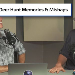 First Deer Stories; Airguns; Hunting Accidents | Gun Talk Hunt