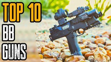 TOP 10 BEST BB GUN PISTOLS & RIFLES ON AMAZON