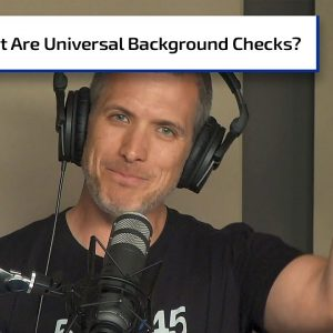 What Are Universal Background Checks?