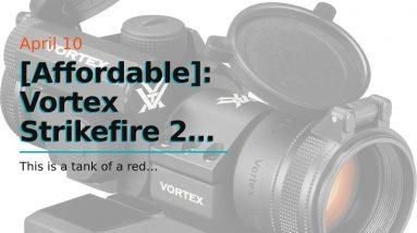 [Affordable]: Vortex Strikefire 2 Review - Red Dot Sights For Shotguns