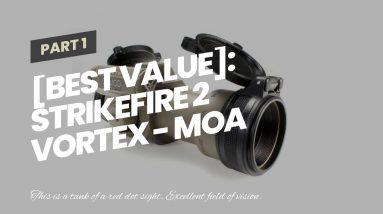 [Best Value]: Strikefire 2 Vortex - MOA Red Dot Sight