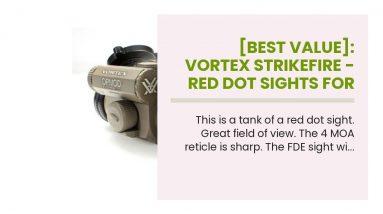 [Best Value]: Vortex Strikefire - Red Dot Sights For Shotguns