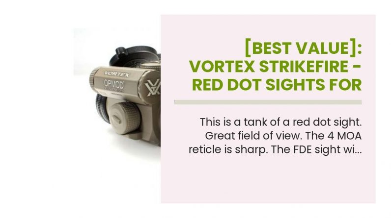 [Best Value]: Vortex Strikefire - Red Dot Sights For Shotguns