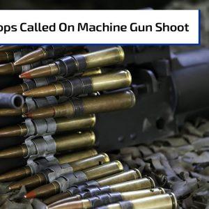 Cops Called During Machine Gun Shoot | Gun Talk Radio