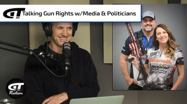 How To Discuss Gun Rights with the Media, Politicos, and Others | Gun Talk Nation