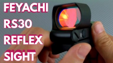Feyachi RS 30 Reflex Sight Unboxing and First Impressions Part One