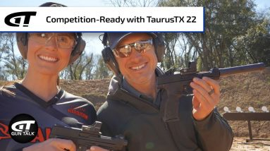 Get Competition Ready with TaurusTX 22 | Gun Talk