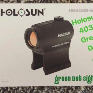Holosun 403b green dot UNBOXING