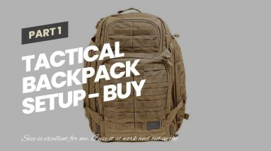 Tactical Backpack Setup - Buy Now - 5.11 Tactical RUSH72 Large 55L - Molle Bag Rucksack Pack