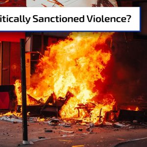 Politically Sanctioned Violence | Gun Talk Radio