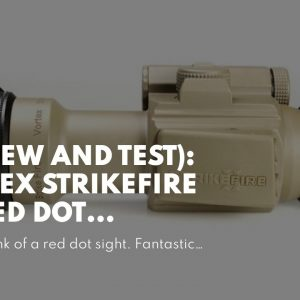 (Review And Test): Vortex Strikefire II - Red Dot Shotgun 2021!