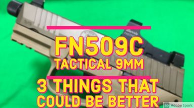Review Fn509c Tactical | 3 Things that Could be Better