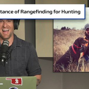 The Importance of Rangefinding When Hunting | Gun Talk Hunt
