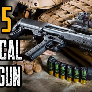 TOP 5 MOST POWERFUL TATCTICAL SHOTGUNS IN THE WORLD