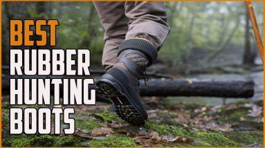 Best Rubber Hunting Boots 2021 - Best Lightweight Rubber Hunting Boots