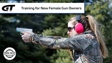 Female-Focused Firearms Training | Gun Talk Radio