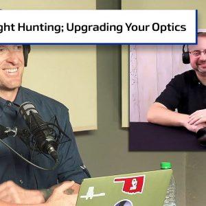 Intro to Night Hunting; ATN Upgrade Program | Gun Talk Hunt