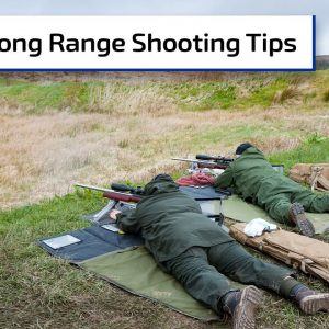 Long Range Shooting Tips | Gun Talk Radio