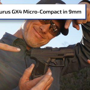 *NEW* Taurus GX4 Micro-Compact 9mm | Gun Talk