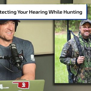 Protect and Hear the Hunt | Gun Talk Hunt
