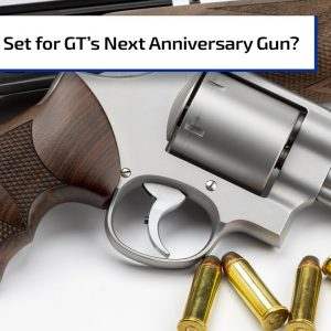 Suggestion for the Next Gun Talk Anniversary Gun | Gun Talk Radio