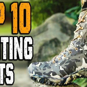 TOP 10 BEST HUNTING BOOTS 2021