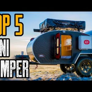TOP 5 BEST MINI CAMPERS AND OFF-ROAD TRAILERS 2021