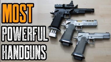 TOP 5 MOST POWERFUL HANDGUNS IN THE WORLD